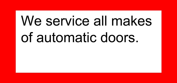 we service all makes of automatic doors