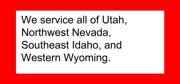 we service all o utah northwest nevada southern idaho and wester wyoming